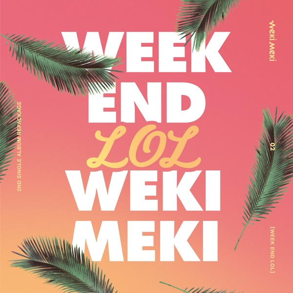 WEEK END LOL