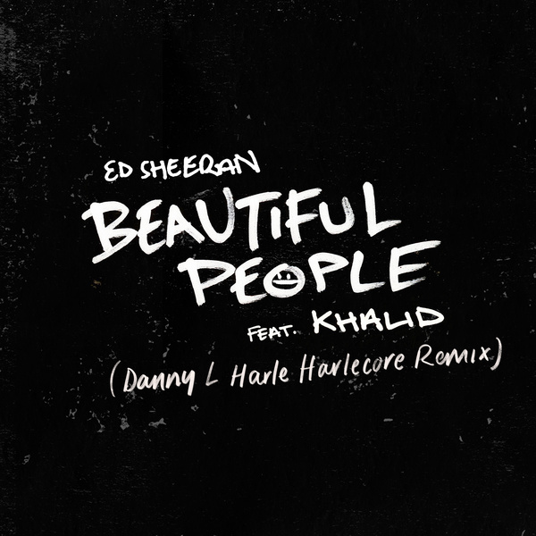 Beautiful People (Danny L Harle Harlecore Remix)