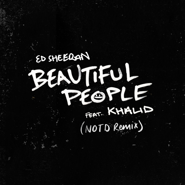 Beautiful People (NOTD Remix)