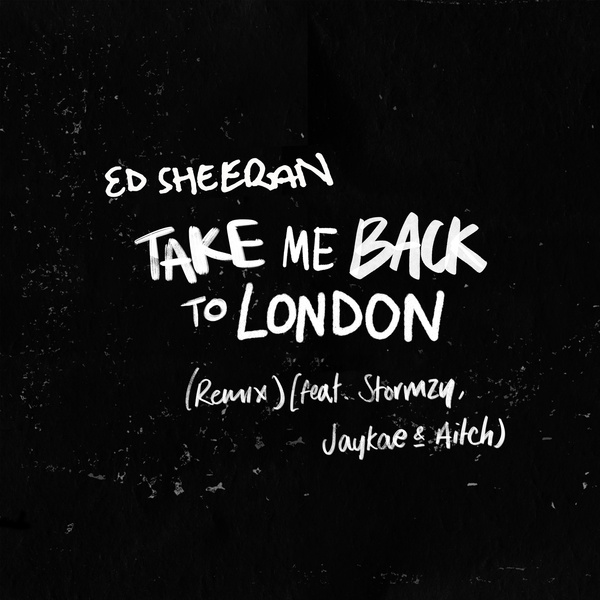 Take Me Back To London (Remix) (Streaming Ver.)