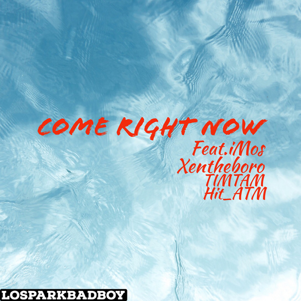 Come Right Now