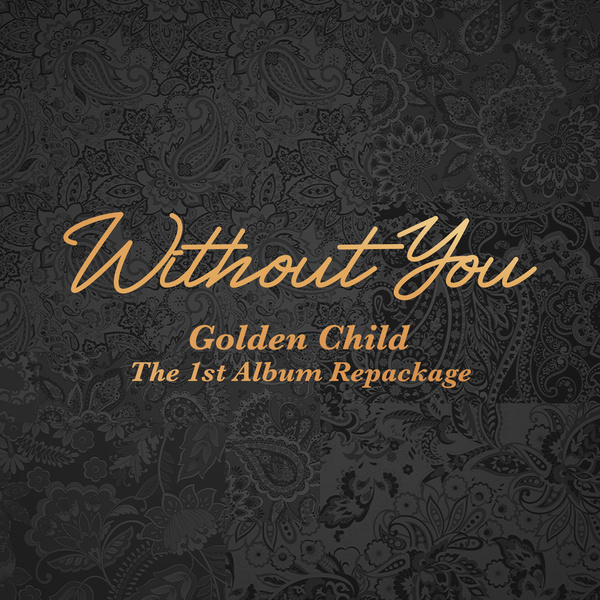 Golden Child 1st Album Repackage 'Without You'