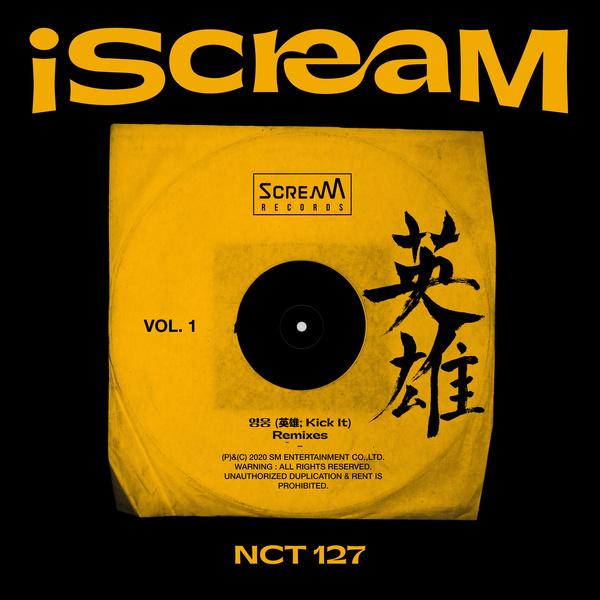 iScreaM Vol.1 : 영웅 (英雄; Kick It) (Remixes)