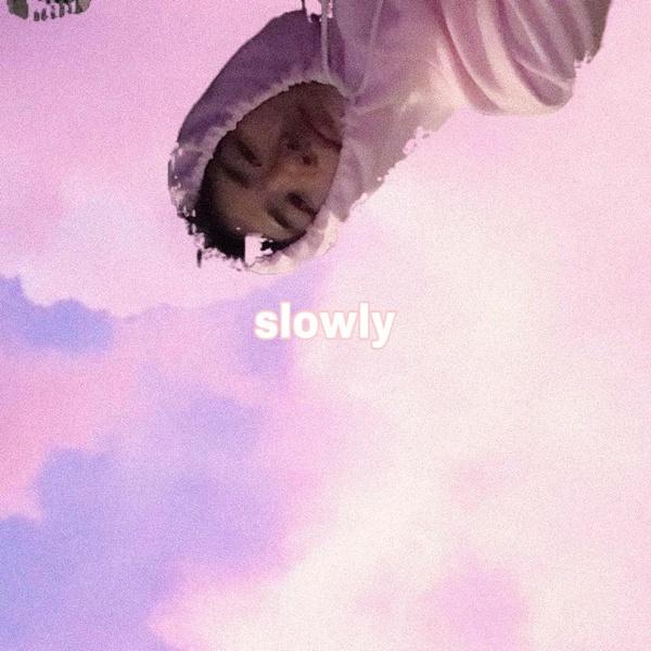 아주 천천히 (Slowly)