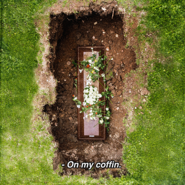 On My Coffin