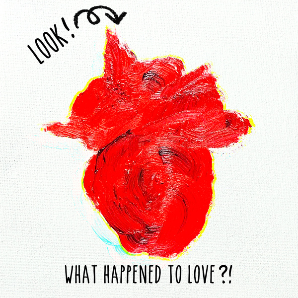 Look! What Happened To Love?!