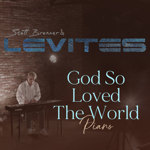 God so Loved the World (Piano)