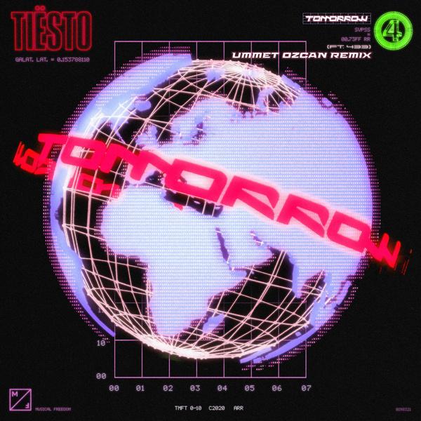 Tomorrow (Ummet Ozcan Remix)