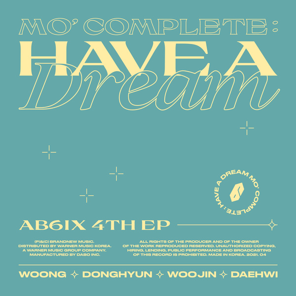 MO' COMPLETE : HAVE A DREAM