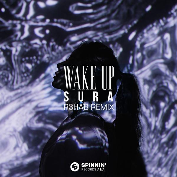 Wake Up (R3HAB Remix) (Streaming Ver.)