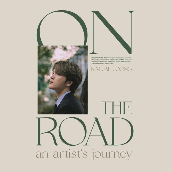 김재중 : 온 더 로드 (ON THE ROAD an artist's journey)