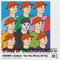 You Too (Prod. by DJ Tiz)