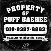 PROPERTY OF PUFF DAEHEE