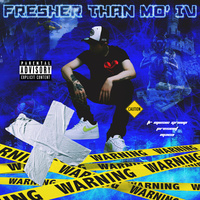 Fresher Than mo' Ⅳ