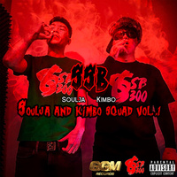 Soulja And Kimbo Squad Vol.1