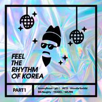 Feel The Rhythm Of Korea Part 1