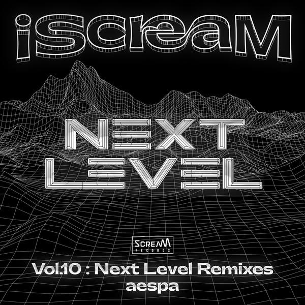 iScreaM Vol.10 : Next Level (Remixes)