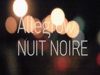 Allegrow Nuit Noire (Teaser)