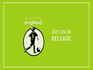 MINTPAPER presents bright #6 Preview (Teaser)