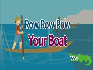 Row Row Row Your Boat (노를 저어라)