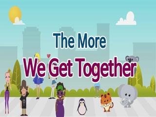 The More We Get Together (우리 함께 모여)