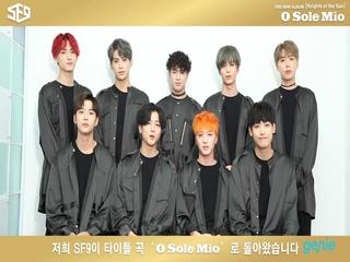 [SF9 3rd Mini Album 'Knights Of The Sun'] 인사 영상
