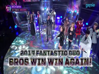 [판타스틱 듀오2 29회] '2017 BROS'의 'Win Win' 판타스틱 콜라보