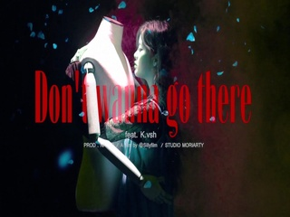 Don't Wanna Go There (Feat. K.Vsh) (Teaser)