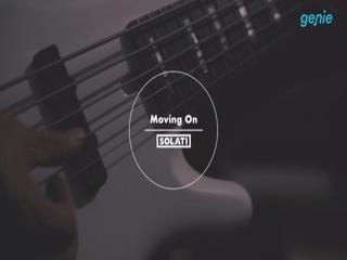 쏠라티 - [Moving On] TEASER 영상