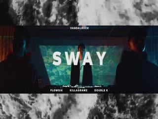 SWAY (Teaser)