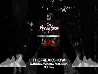 The Freakshow (Radio Edit) (Feat. BBK)