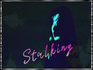 Stalking (Teaser)
