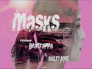 Masks (Beatrappa Remix)