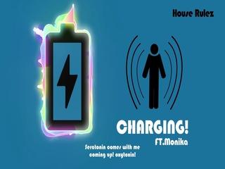 Charging (Feat. Monika)