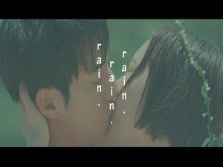 Rain Rain Rain (Teaser)