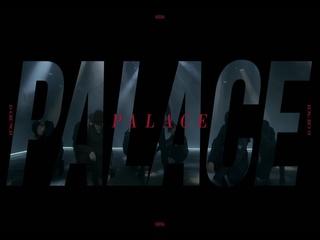 Palace (Teaser)