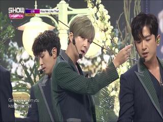 [쇼챔피언 283회] '신화 - Kiss Me Like That' (방송 Clip)