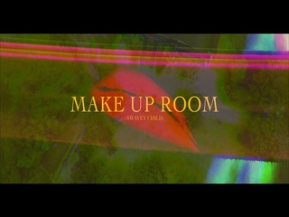 Make Up Room (Teaser)