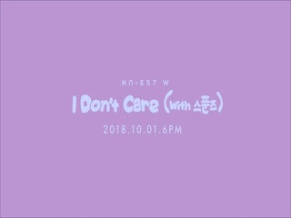 I Don't Care (With 스푼즈) (TEASER)