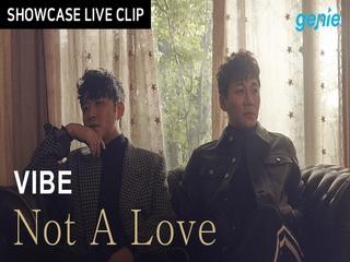 [스페셜] 바이브 - 'Not A Love' 쇼케이스 라이브