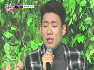[쇼챔피언 289회] '낙준 (버나드 박) - Still (Feat. 박지민)' (방송 Clip)