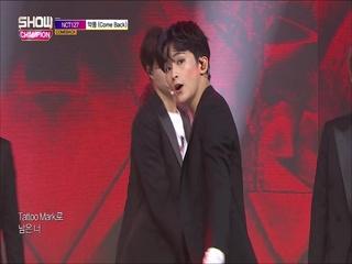 [쇼챔피언 289회] 'NCT 127 - 악몽 (Come Back)' (방송 Clip)