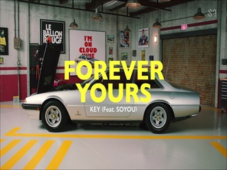 Forever Yours (Feat. 소유) (MV Teaser#1)