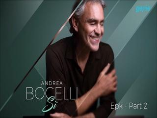 Andrea Bocelli - [Si] Epk Park2 영상
