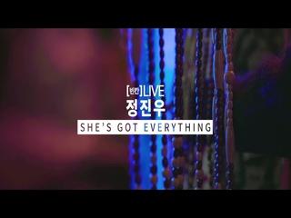 [빈칸]LIVE 정진우 - She's got everything