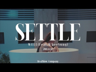 Settle (Feat. 휘성 (Realslow)) (Teaser)