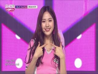 [쇼챔피언 294회] '드림노트 - DREAM NOTE' (방송 Clip)