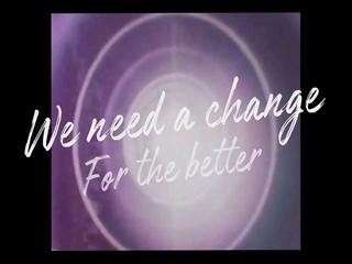 WE NEED A CHANGE (Feat. Sehwang Kim & Karl Kula)