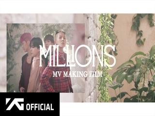 'MILLIONS' (M/V MAKING FILM)