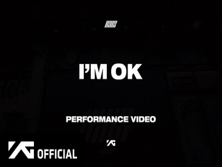 I'M OK (PERFORMANCE VIDEO)